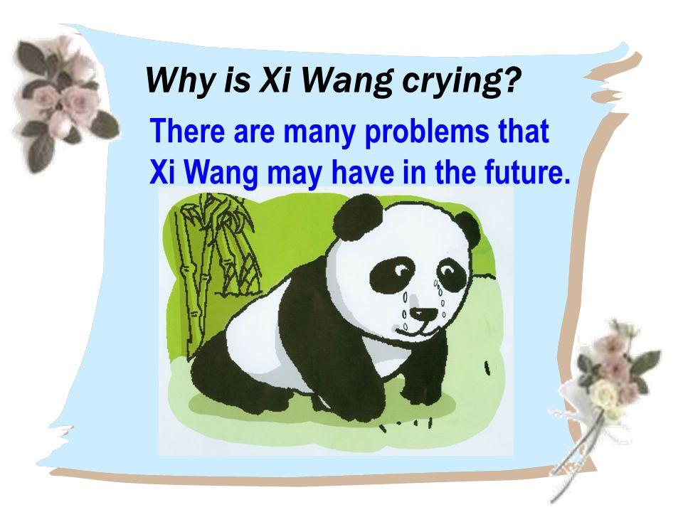 Why is Xi Wang crying There are many problems that Xi Wang may have in the future.