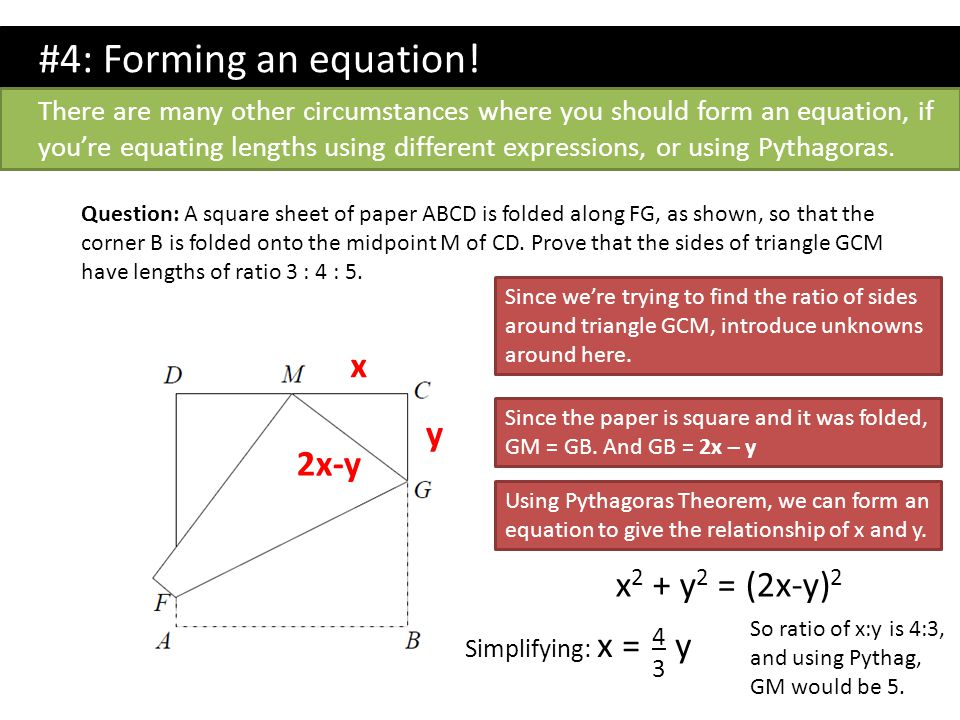 #4: Forming an equation! x y 2x-y x2 + y2 = (2x-y)2