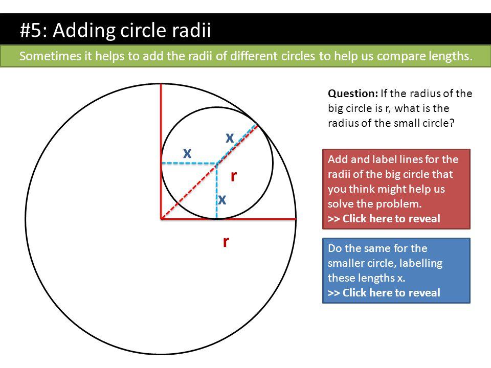 #5: Adding circle radii x r r