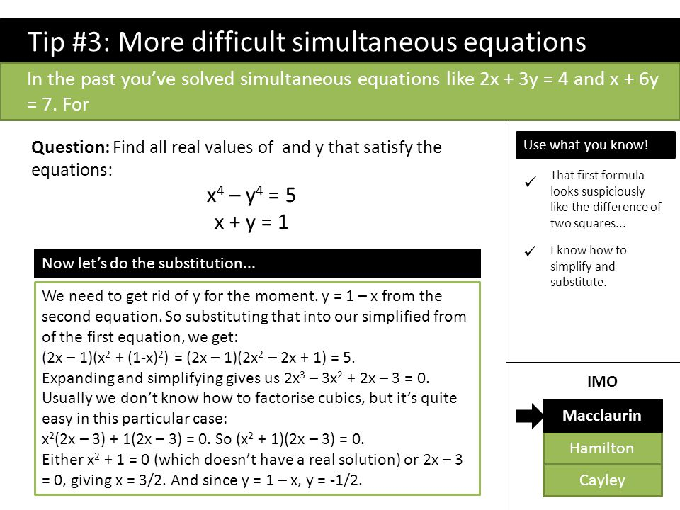 Tip #3: More difficult simultaneous equations