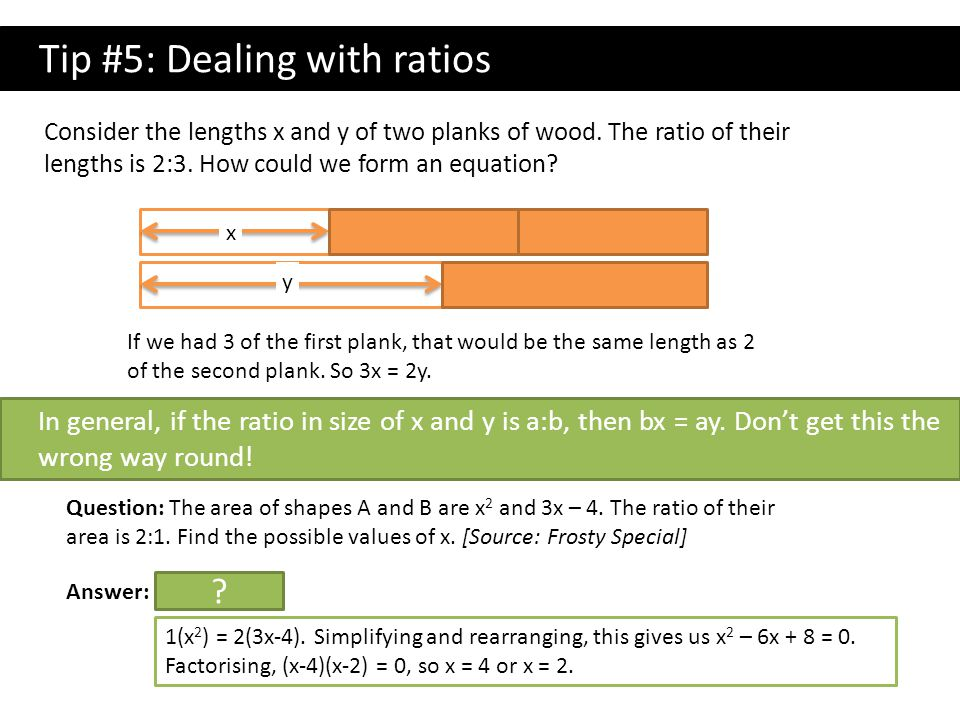 Tip #5: Dealing with ratios