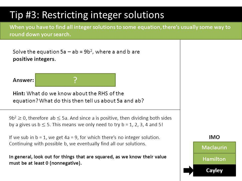Tip #3: Restricting integer solutions