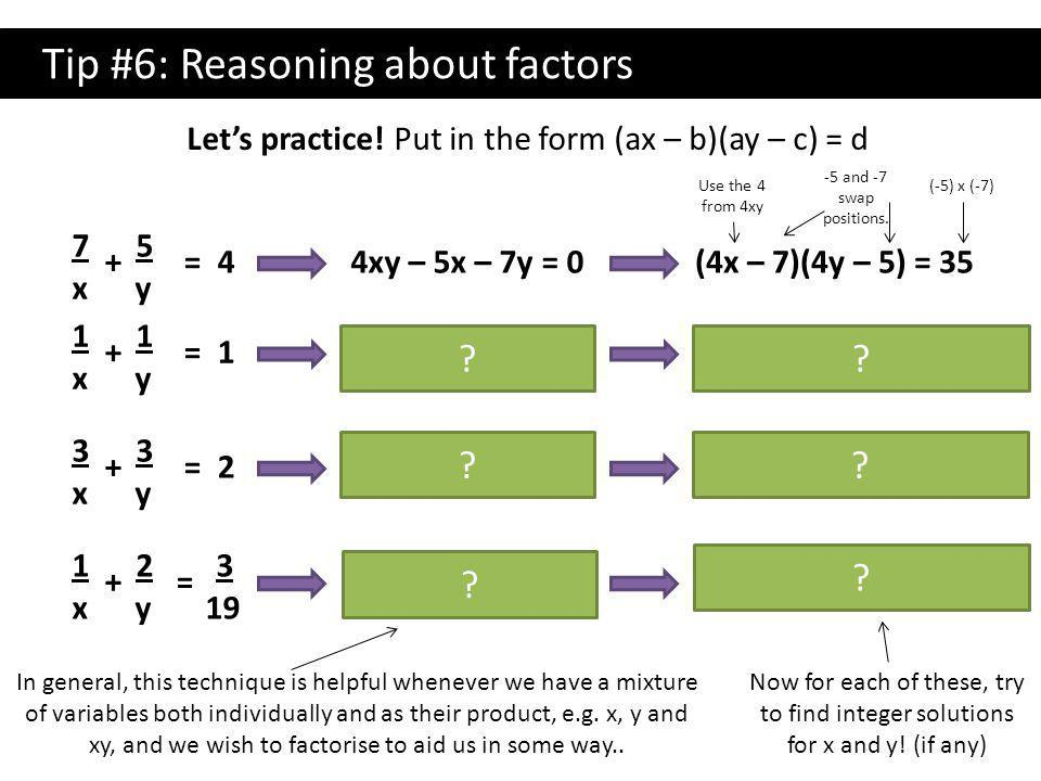 Tip #6: Reasoning about factors