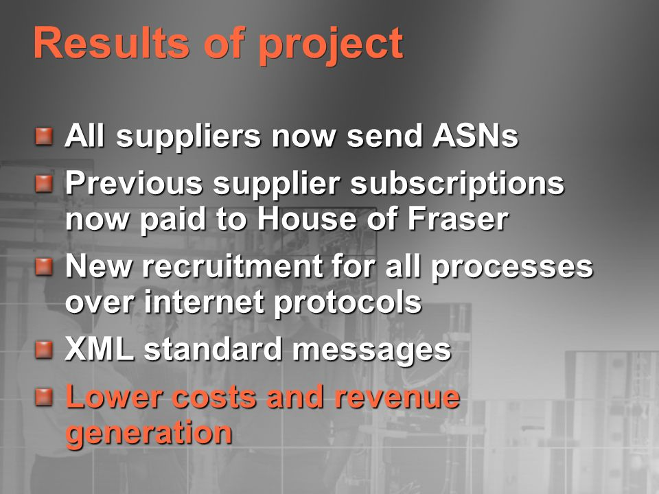 Results of project All suppliers now send ASNs