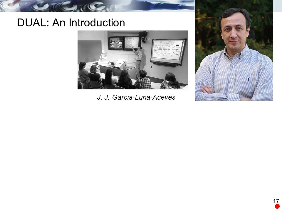 DUAL: An Introduction J. J. Garcia-Luna-Aceves