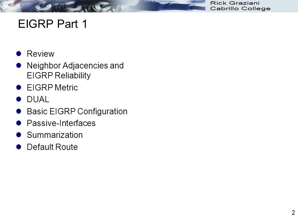 EIGRP Part 1 Review Neighbor Adjacencies and EIGRP Reliability
