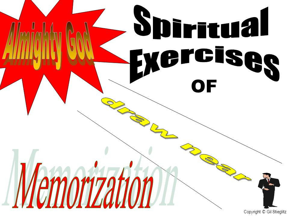 OF Spiritual Exercises Almighty God draw near Memorization