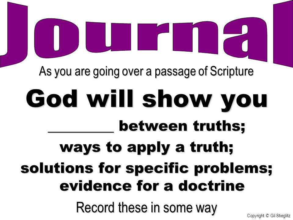 God will show you Journal _________ between truths;