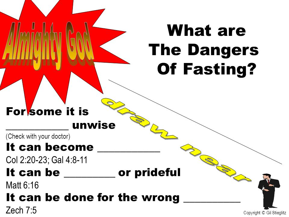 What are The Dangers Of Fasting Almighty God draw near For some it is