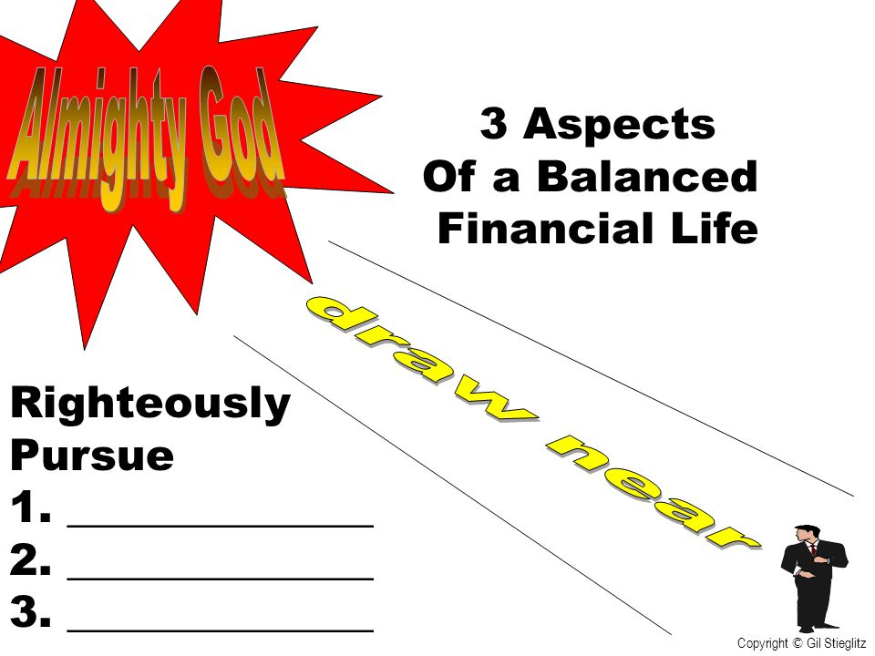 Almighty God 3 Aspects Of a Balanced Financial Life Righteously