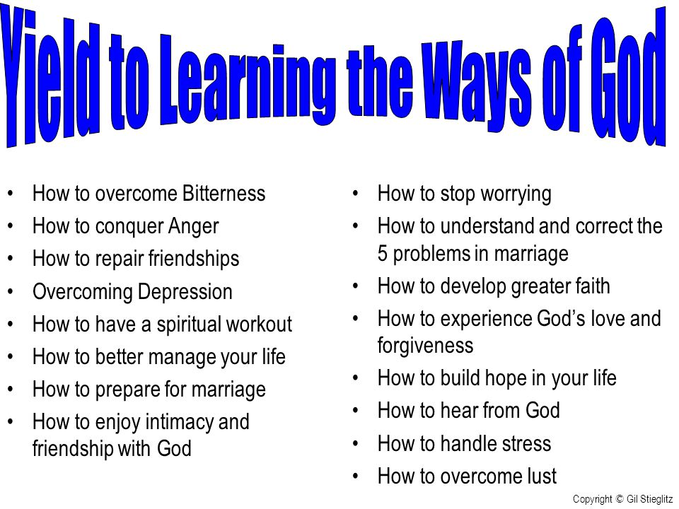 Yield to Learning the Ways of God