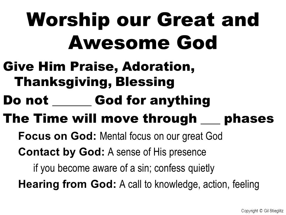 Worship our Great and Awesome God