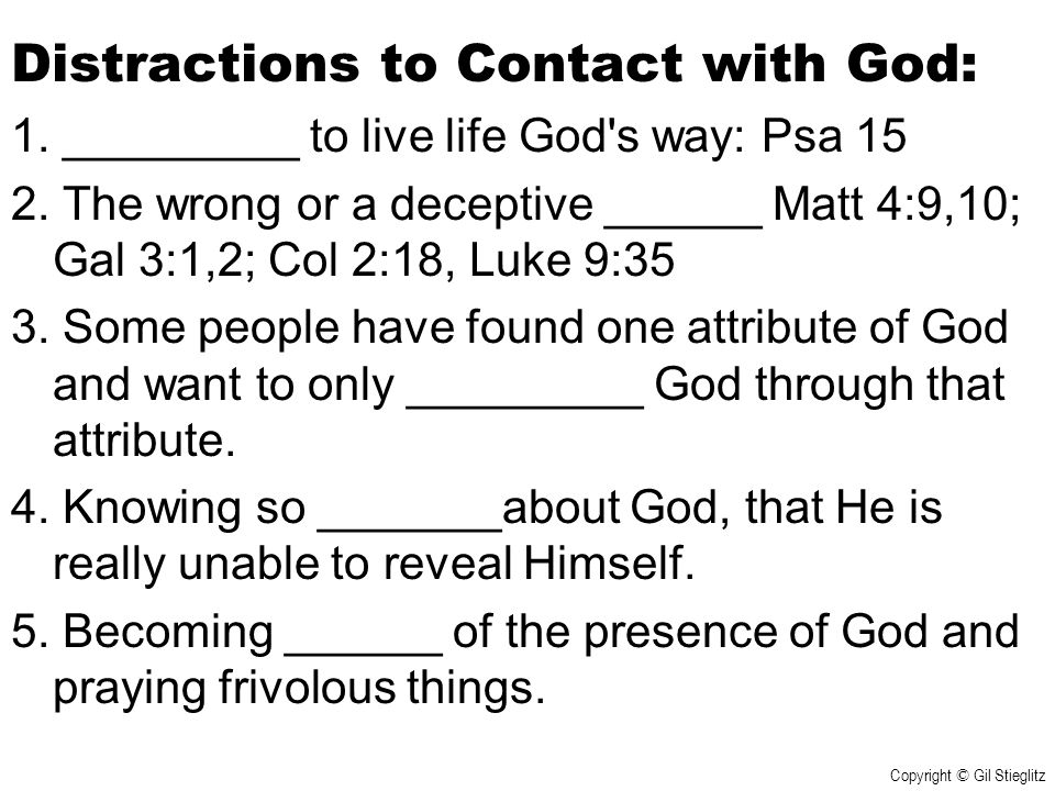 Distractions to Contact with God: