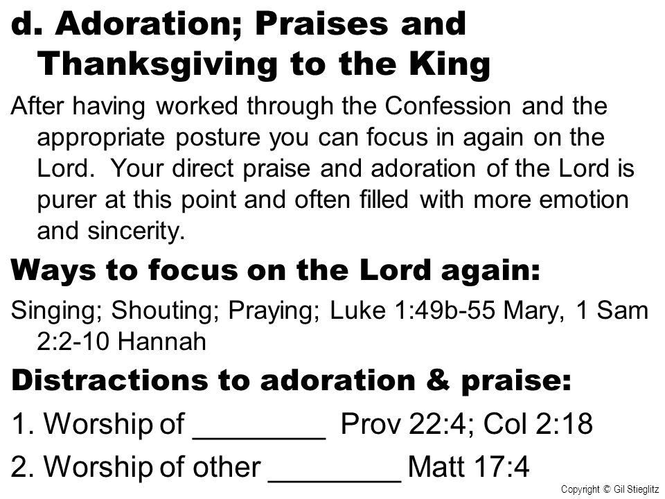 d. Adoration; Praises and Thanksgiving to the King