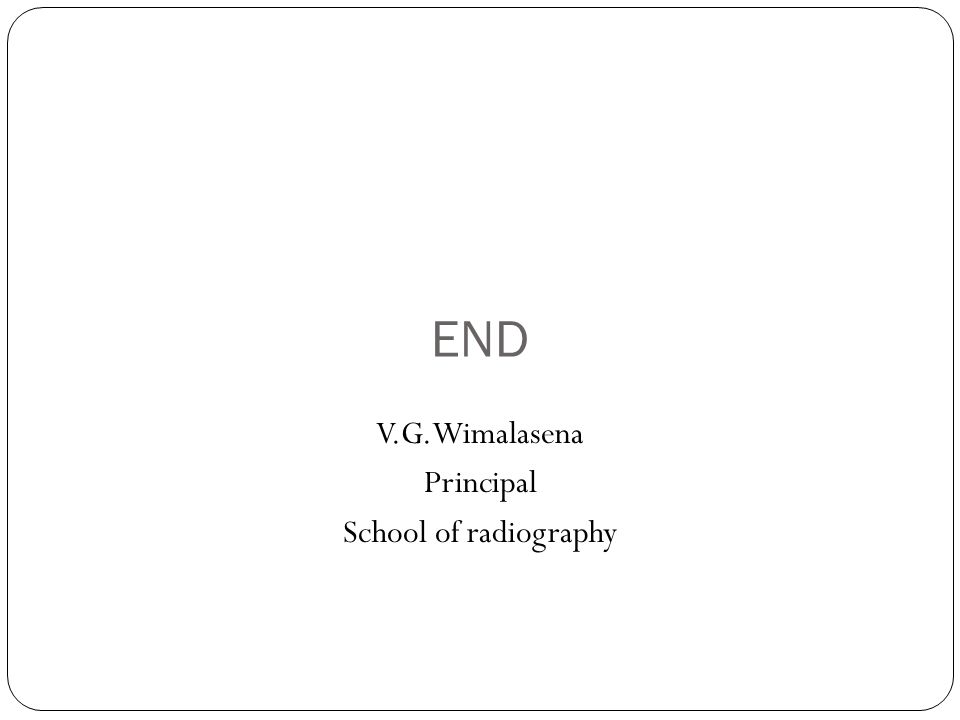 V.G.Wimalasena Principal School of radiography