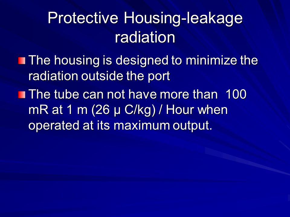 Protective Housing-leakage radiation