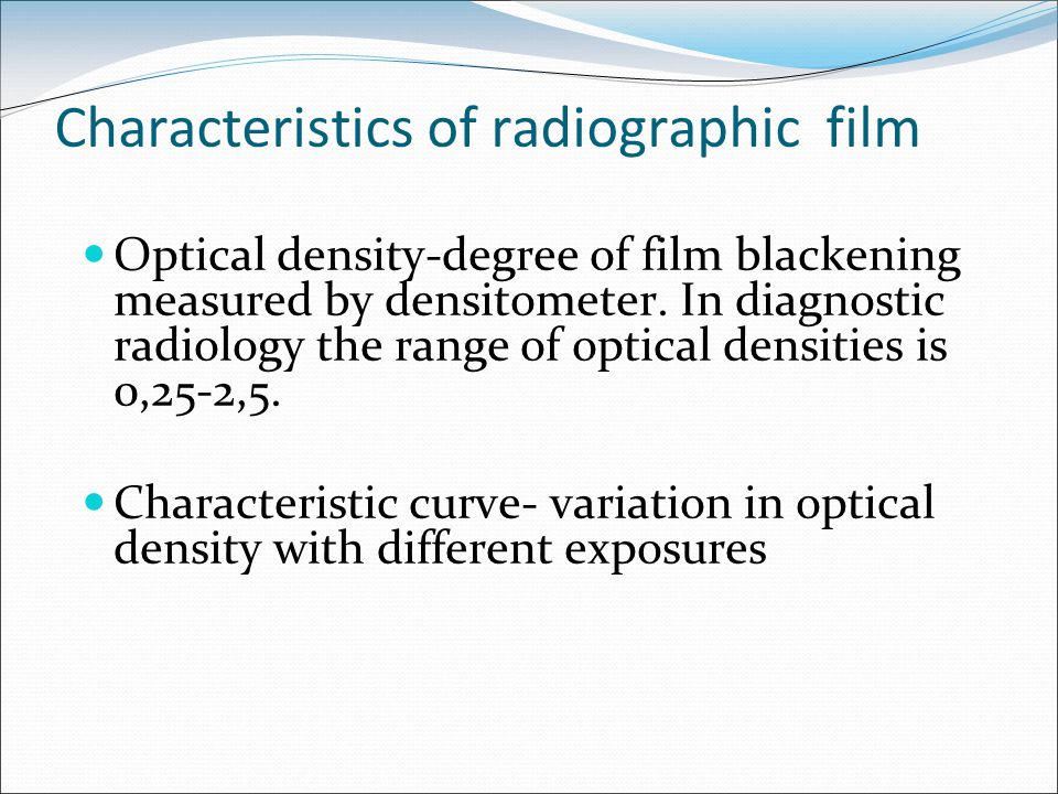 Characteristics of radiographic film