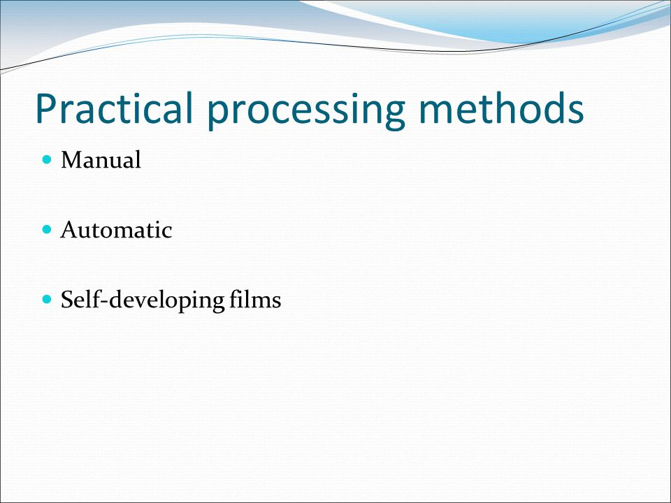 Practical processing methods