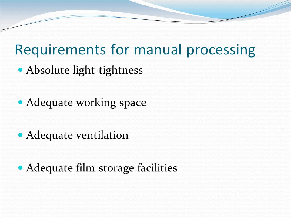 Requirements for manual processing