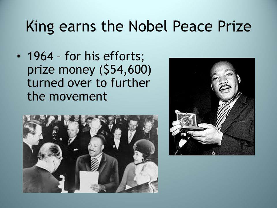 King earns the Nobel Peace Prize