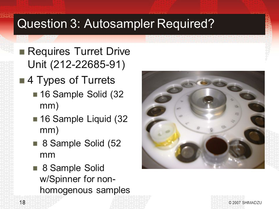 Question 3: Autosampler Required