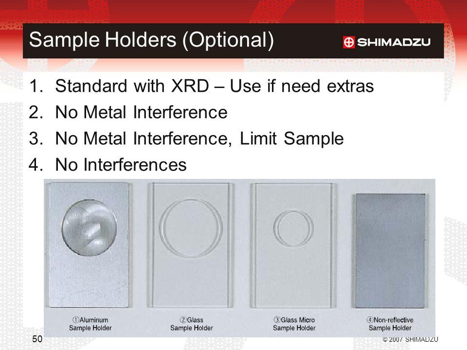 Sample Holders (Optional)