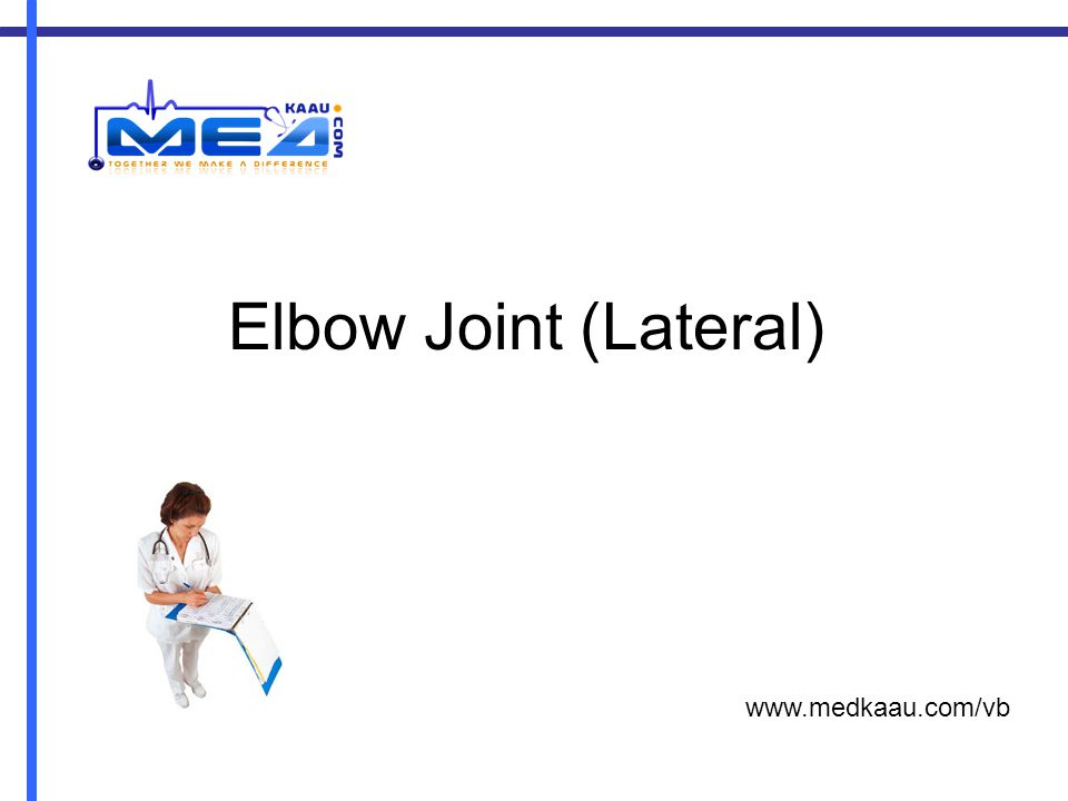 Elbow Joint (Lateral) www.medkaau.com/vb
