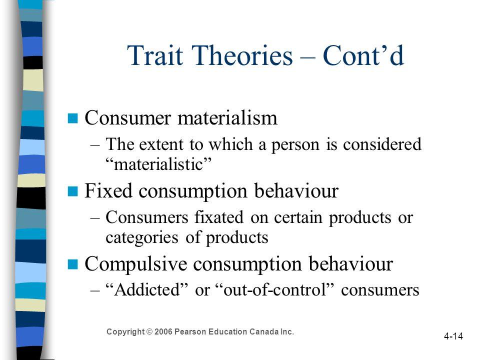 Trait Theories – Cont'd