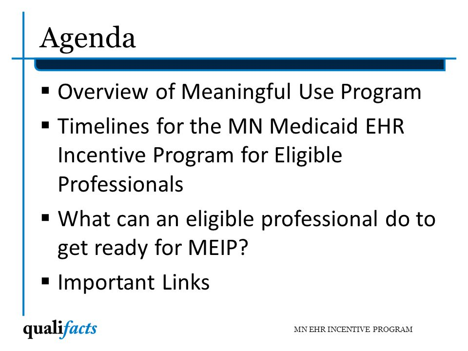 Agenda Overview of Meaningful Use Program
