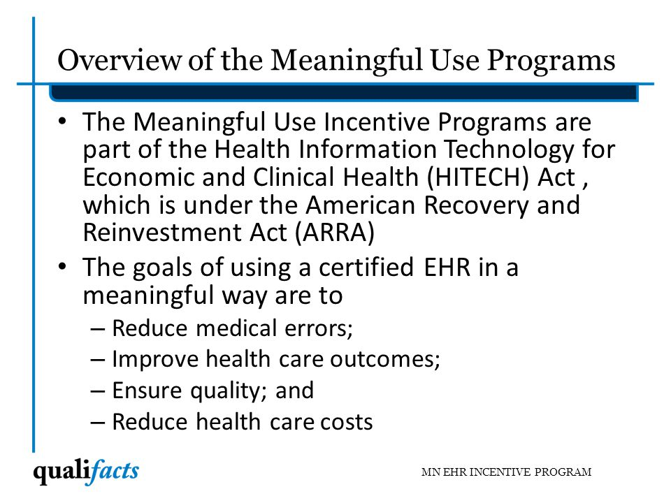 Overview of the Meaningful Use Programs