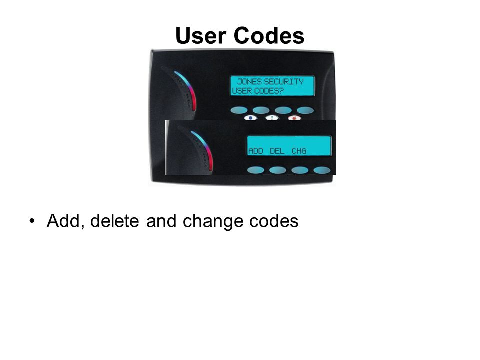 User Codes Add, delete and change codes