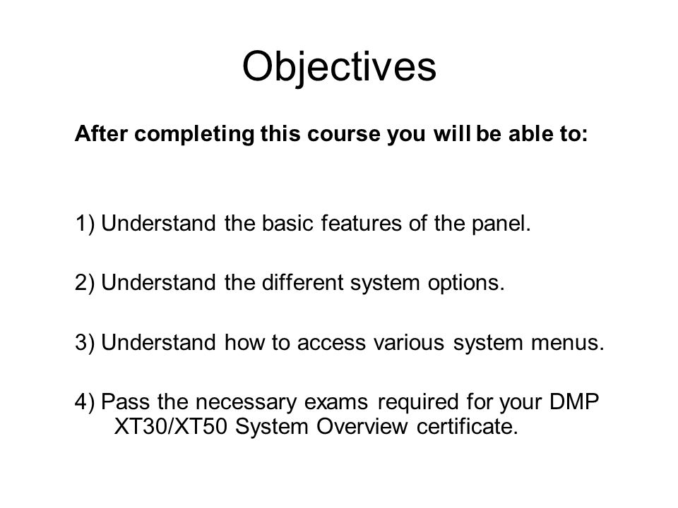 Objectives+After+completing+this+course+you+will+be+able+to%3A xt30 xt50 basic training system overview ppt video online download dmp xt 50 wiring diagram at fashall.co