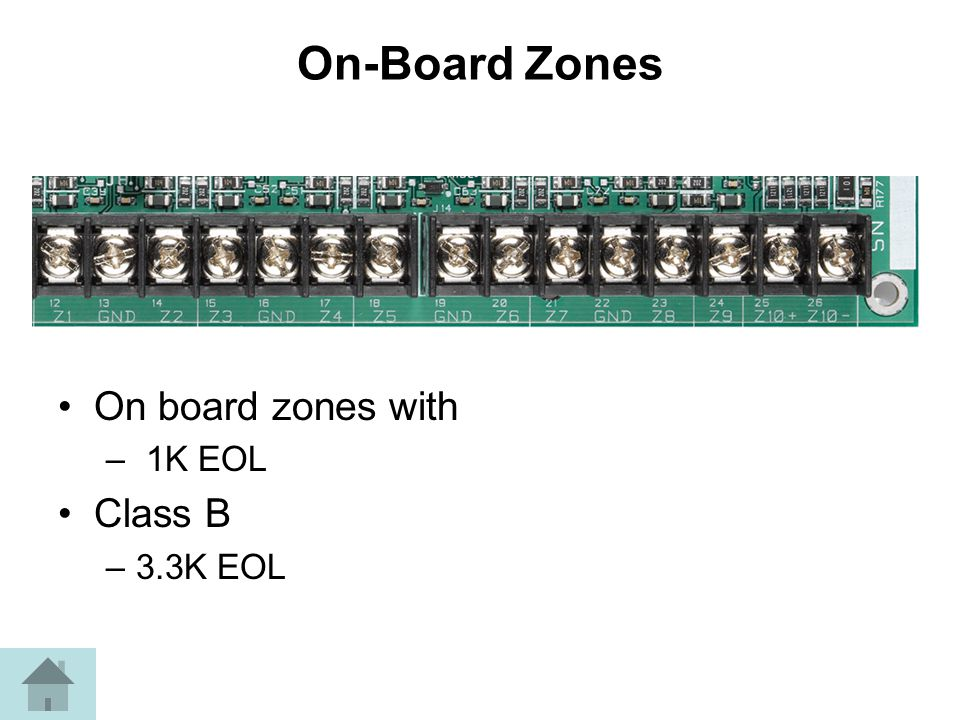 On-Board Zones On board zones with Class B 1K EOL 3.3K EOL