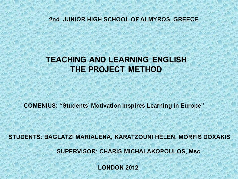 TEACHING AND LEARNING ENGLISH THE PROJECT METHOD