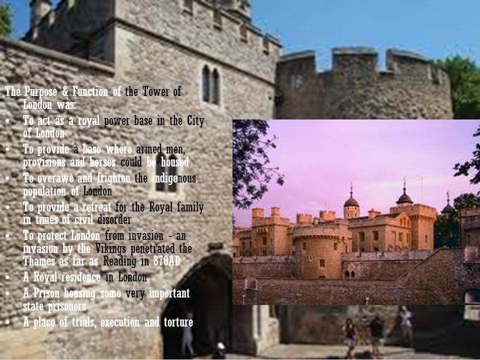 The Purpose & Function of the Tower of London was: