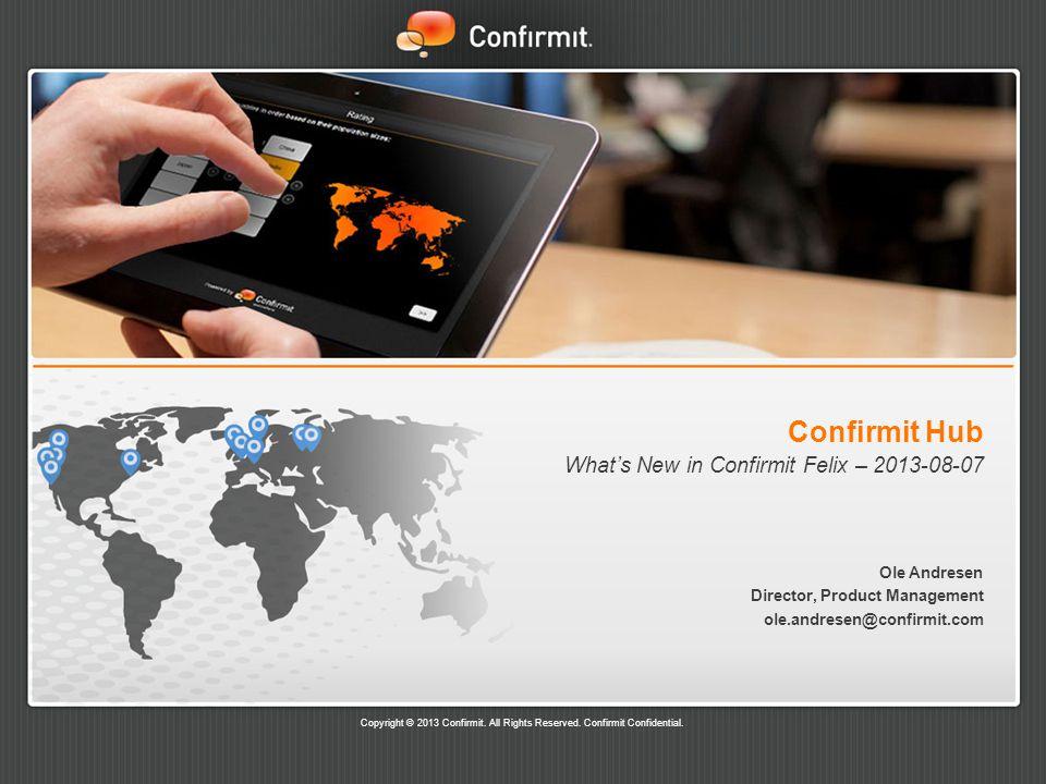 What's New in Confirmit Felix – 2013-08-07