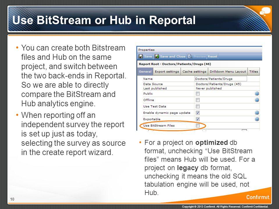 Use BitStream or Hub in Reportal