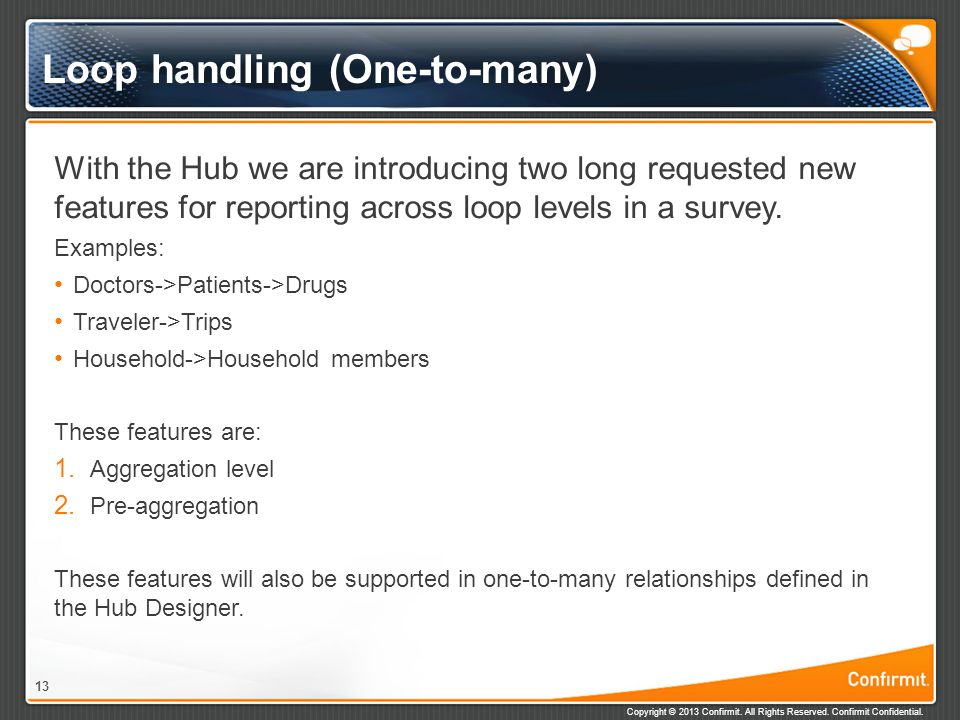 Loop handling (One-to-many)
