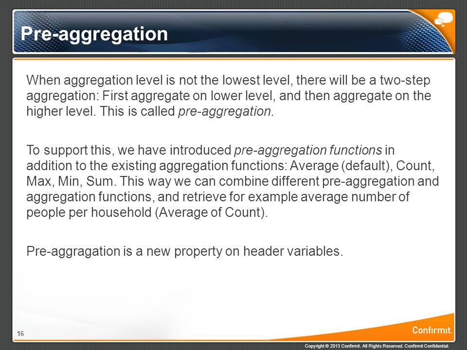 Pre-aggregation