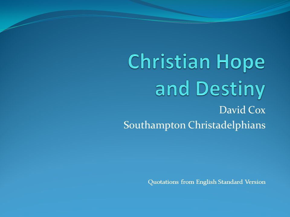 Christian Hope and Destiny