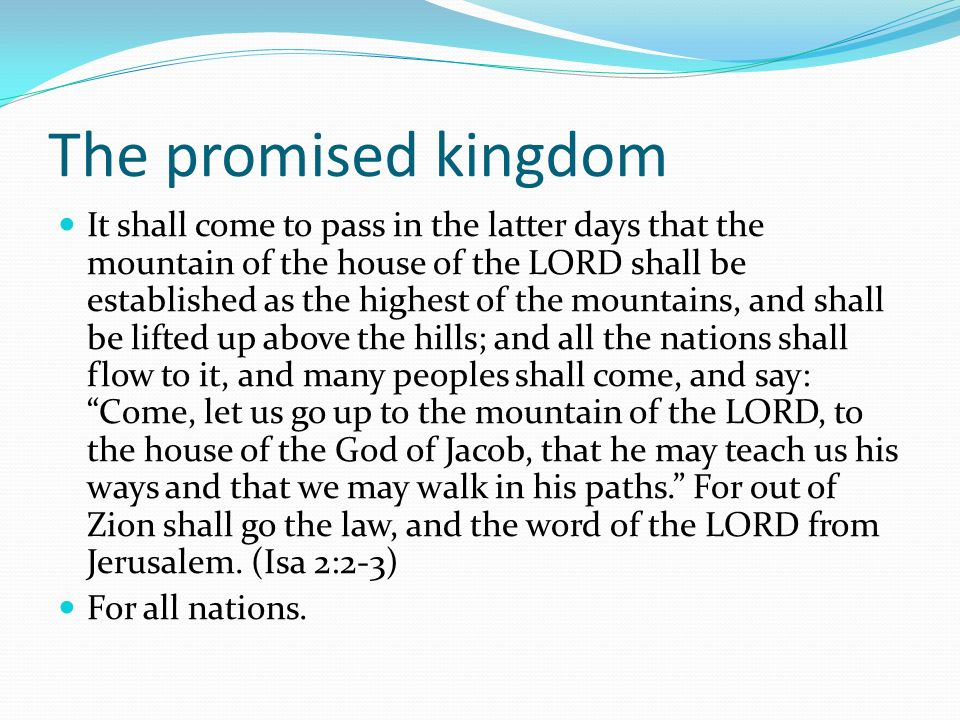 The promised kingdom