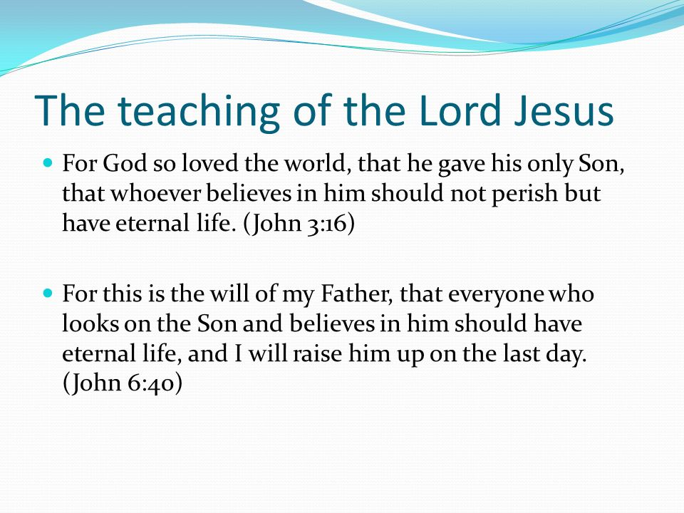 The teaching of the Lord Jesus