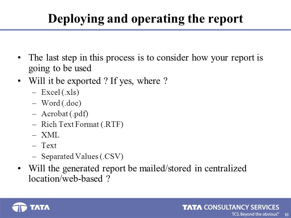 Deploying and operating the report