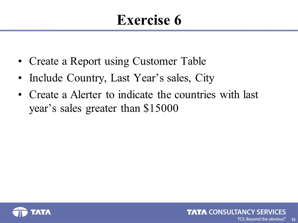 Exercise 6 Create a Report using Customer Table