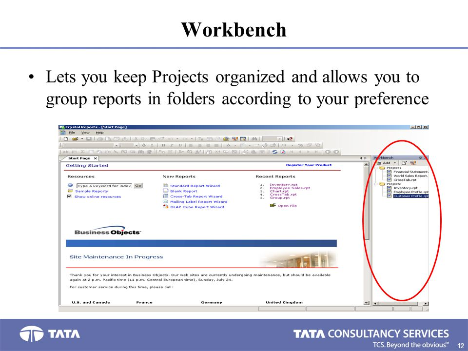 Workbench Lets you keep Projects organized and allows you to group reports in folders according to your preference.