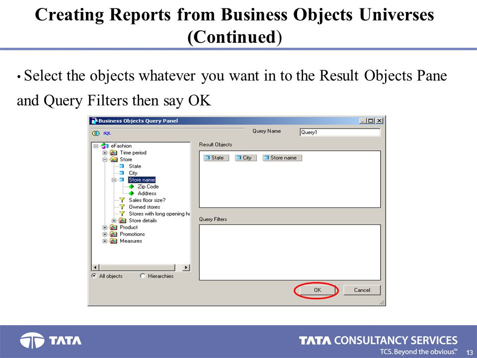 Creating Reports from Business Objects Universes (Continued)