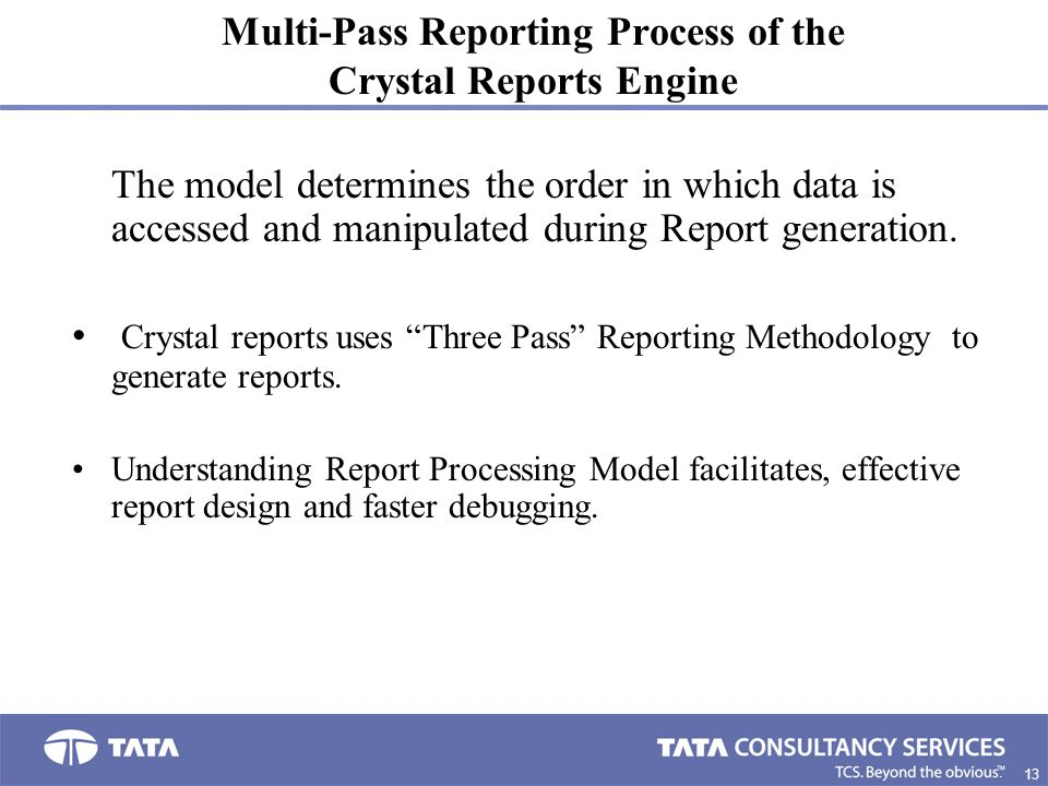 Multi-Pass Reporting Process of the Crystal Reports Engine