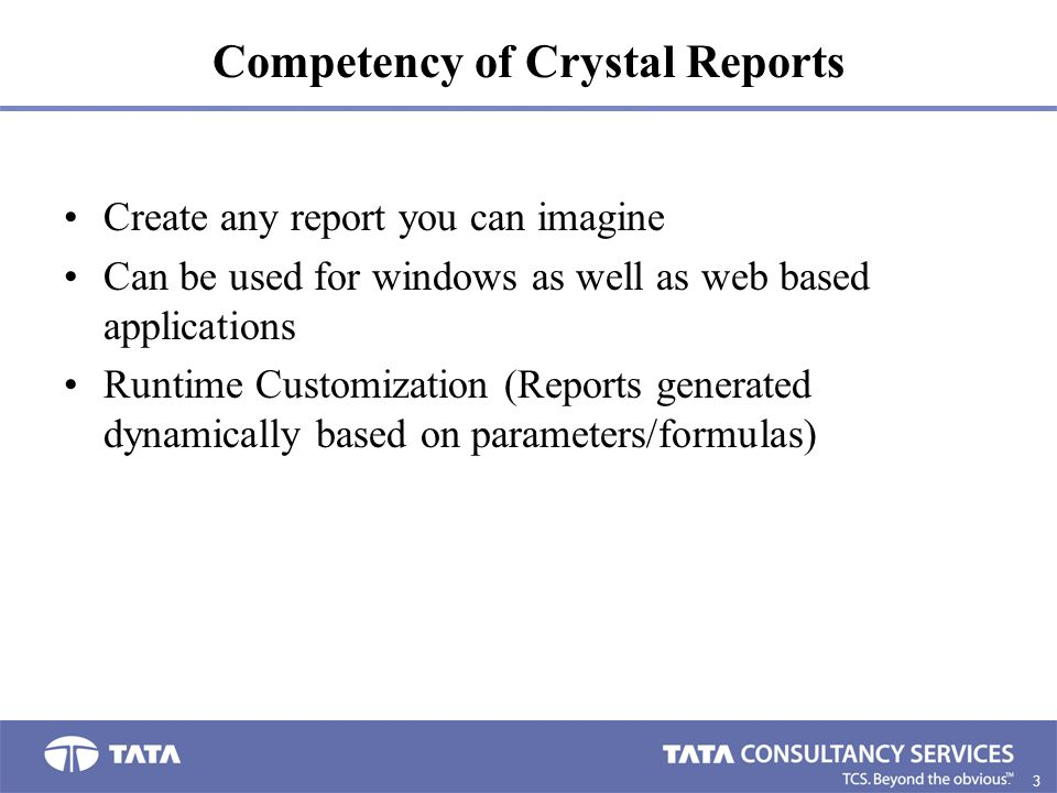 Competency of Crystal Reports