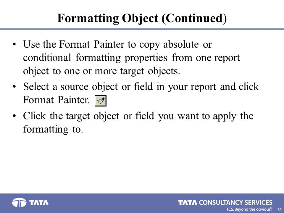 Formatting Object (Continued)