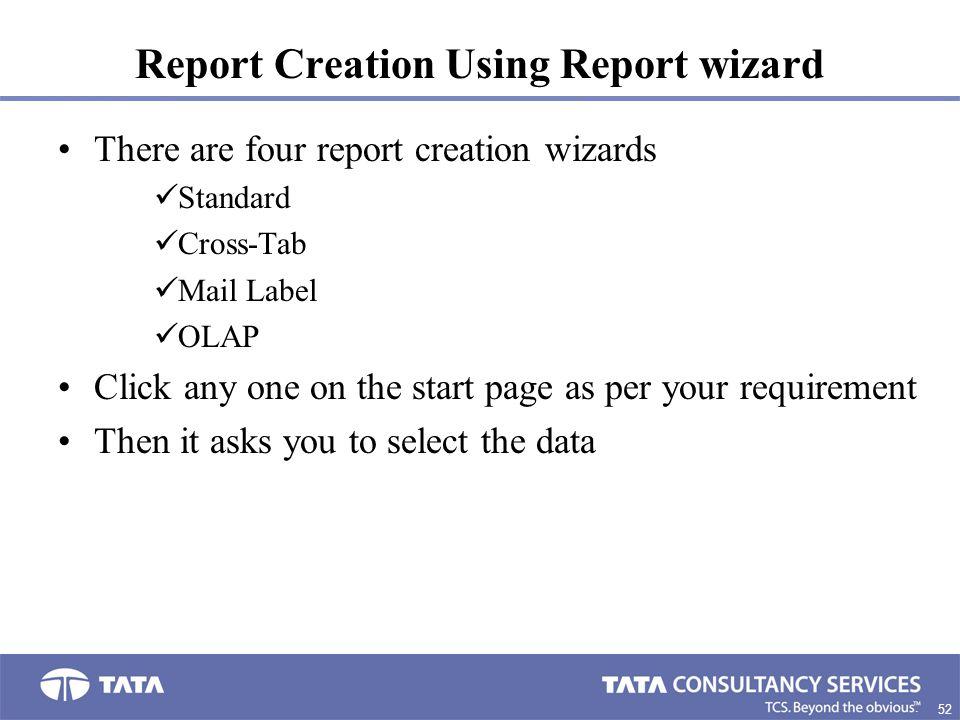 Report Creation Using Report wizard